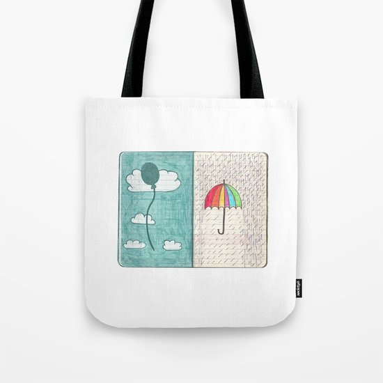 Always trust the weather Tote Bag