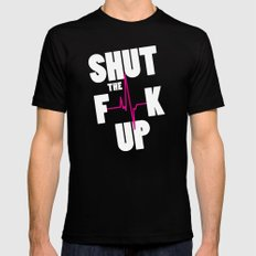 Shut The F[beep]k Up Mens Fitted Tee Black MEDIUM