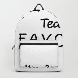 I'm 2nd Grade Teacher Favorite 2nd Grade Teacher Backpack