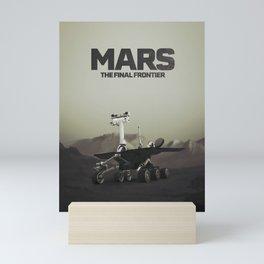 Mars, the final frontier Mini Art Print