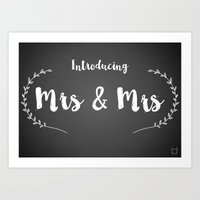 Introducing Mrs and Mrs Art Print