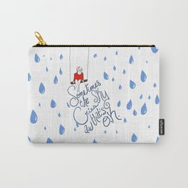 Sometimes the sky cries and that's O.K. Carry-All Pouch
