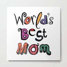 World's Best Mom Typography Metal Print