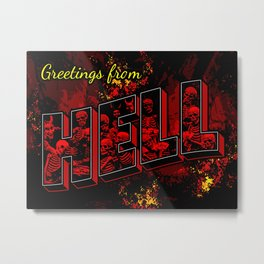 Greetings from Hell Metal Print