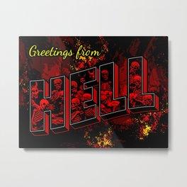 Greetings from Hell Metal Print