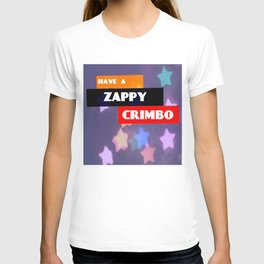 Have A Zappy Crimbo 2 T-shirt