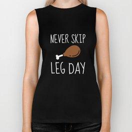 Never Skip Leg Day Biker Tank