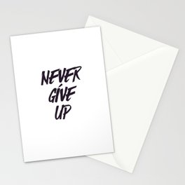 Never give up quote inspirational typography Stationery Cards