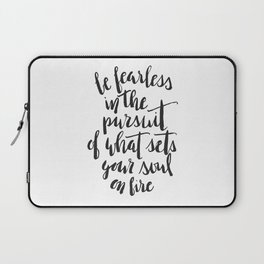 Inspirational Quote Be Fearless in White Laptop Sleeve