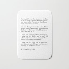 for what it's worth - fitzgerald quote Bath Mat