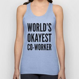 World's Okayest Co-worker Unisex Tank Top