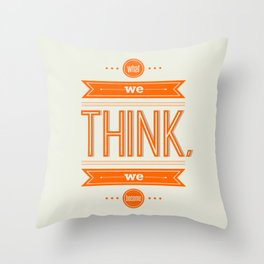 Lab No. 4 - What we think we become Guatama Buddha Quotes Poster Throw Pillow