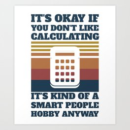 Gift For Controller Analyst Calculators Art Print