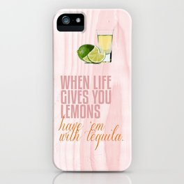 When life gives you lemons... iPhone Case