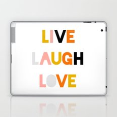 LIVE LAUGH LOVE Laptop & iPad Skin