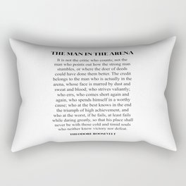 The Man In The Arena, Theodore Roosevelt, Daring Greatly Rectangular Pillow