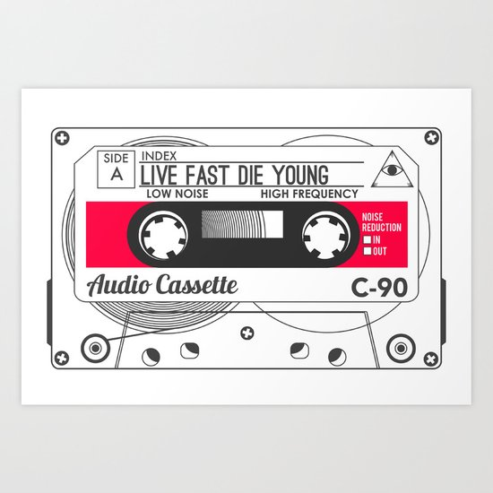 Audio Cassette SIDE A ▲LIVEFASTDIEYOUNG▲ RED Art Print