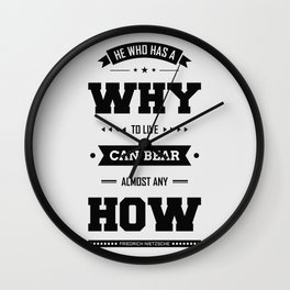 Lab No. 4 He Who Has A Why Friedrich Nietzsche Inspirational Quote Wall Clock