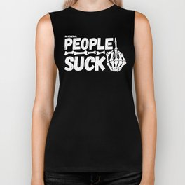 People Suck Biker Tank