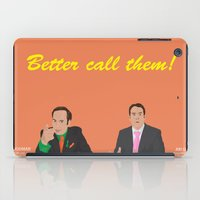 better call saul iPad Cases featuring Better call them! Saul Goodman - Ari Gold by Lucho Margolin