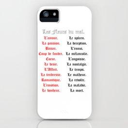 Les Fleurs du Mal. iPhone Case
