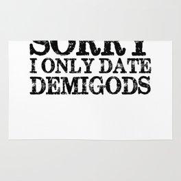 Sorry, I Only Date Demigods! Rug