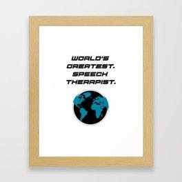 Speech Teacher Gifts Speech Therapy Framed Art Print