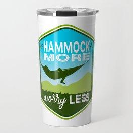 Hammock More.Worry Less. Travel Mug