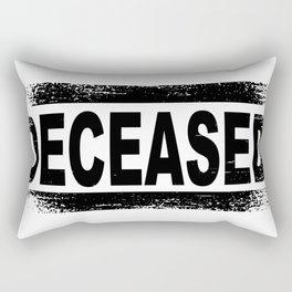 Deceased Rectangular Pillow