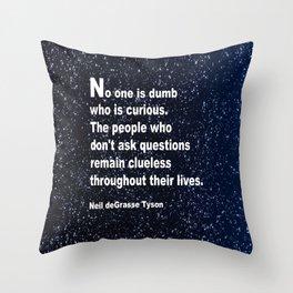 Neil deGrasse Tyson's quote Throw Pillow