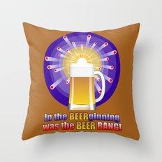 The Beer Bang! Throw Pillow