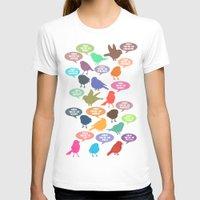 eugenia loli T-shirts featuring Birdsong Gosh Quotes by Rachel Burbee & Garima Dhawan by Garima Dhawan