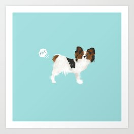papillon farting dog cute funny dog gifts pure breed dogs Art Print