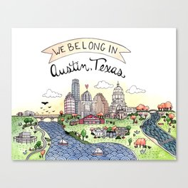 We Belong in Austin Canvas Print