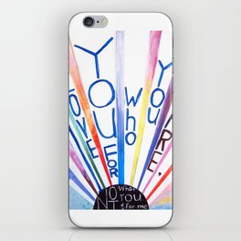 I Love You For Who You Are: By Elyse Remenowsky (#HeyCreateDaily) iPhone Skin