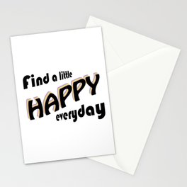 Find a little HAPPY everyday Stationery Cards