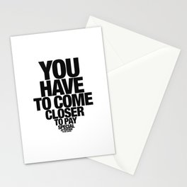 You have to… Stationery Cards