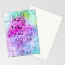 be here now. Stationery Cards