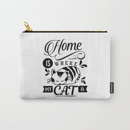 Home is where my cat is Carry-All Pouch