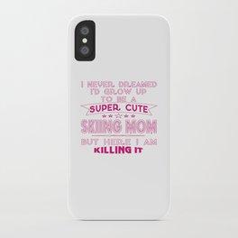 SUPER CUTE A SKIING MOM iPhone Case