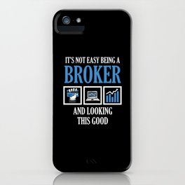 Funny Broker Stock Exchange Trading Gift iPhone Case