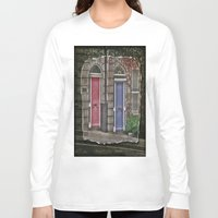 doors Long Sleeve T-shirts featuring Dublins Doors by Christine Workman