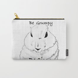 Be grumpy Carry-All Pouch