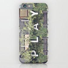 P L A Y  iPhone 6s Slim Case