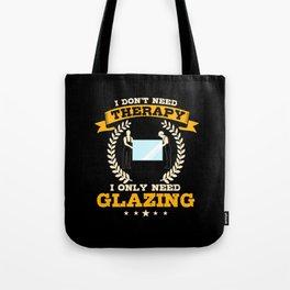 Glaser Saying Tote Bag