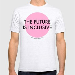 The Future Is Inclusive - Pink T-shirt