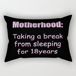 Motherhood funny quote Rectangular Pillow