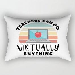 Gift Teachers Can Do Virtually Anything Rectangular Pillow