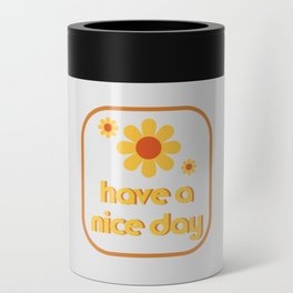 Have a nice day! Can Cooler