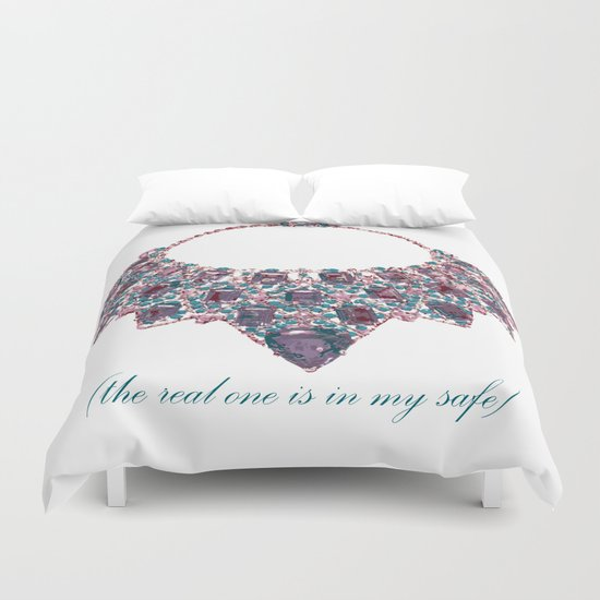 The real one is my safe #4 (Lost Time) Duvet Cover